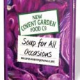 New Covent Garden Food Co. have refreshed their hugely popular family of soup recipe books with the introduction of a fourth new member, Soup for All Occasions!   The creative […]