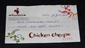 Chicken Cheque 300x168 How to get free Nandos (and lose your dignity)
