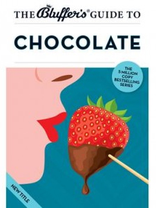 bluffers guide to Chocolate The Bluffer's Guide to Chocolate by Neil Davey